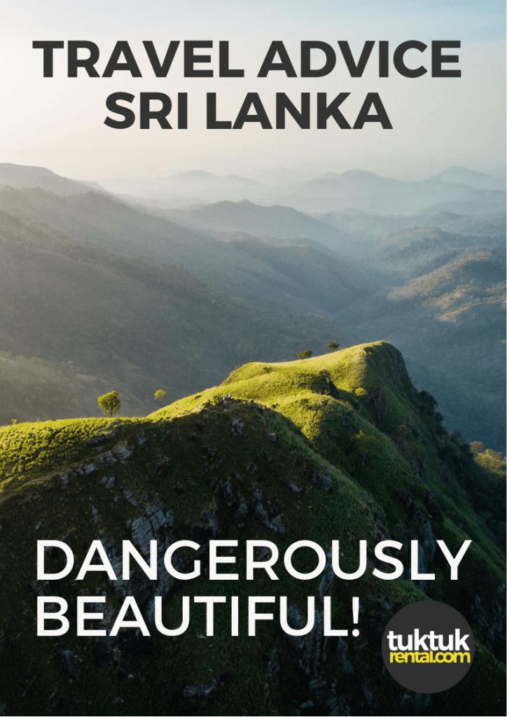 Foreign Office Affairs Travel Advice Advisory Sri Lanka Safe Tourists www.tuktukrental.com TukTuk Rental
