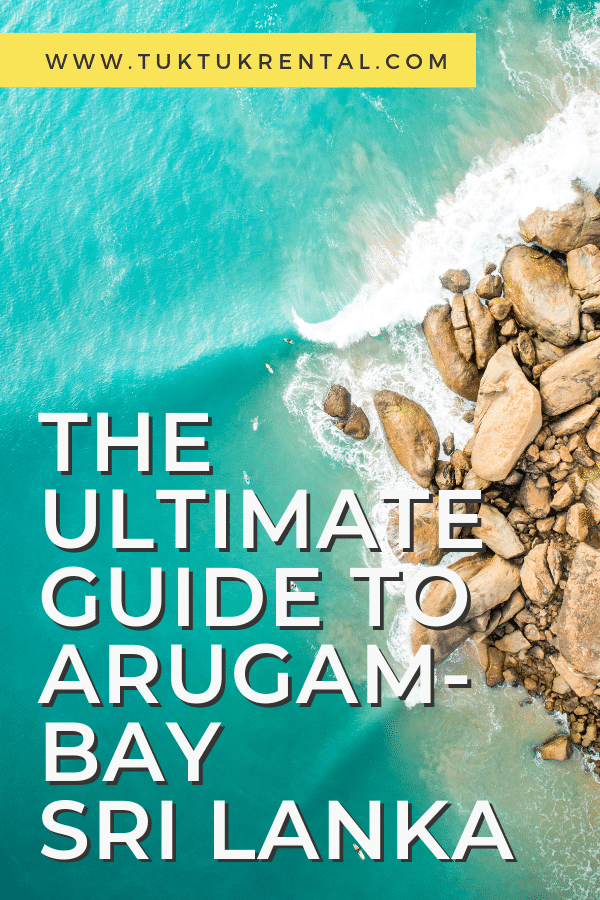 The ultimate guide to things you can to do and everything you need to know about Arugam Bay Sri Lanka