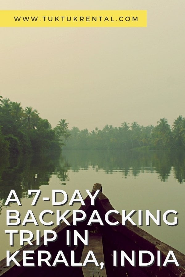 7 day backpacking trip in Kerala, India